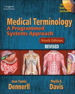 Medical Terminology: A Programmed Systems Approach Revised