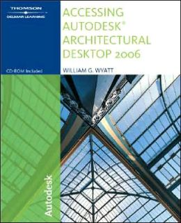 Accessing Autodesk Architectural Desktop 2006