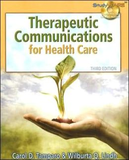 Therapeutic Communications for Health Care