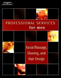 Professional Services for Men: Facial Massage and Hair Design