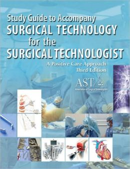 Surgical Technologist Certifying Exam Study Guide ...