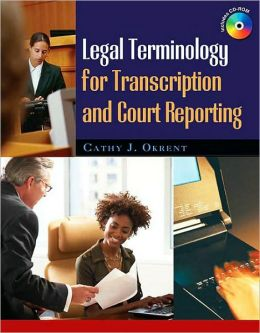 Legal Terminology for Transcription and Court Reporting
