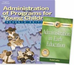Administration of Programs for Young Children -With Professional Enhancement Booklet