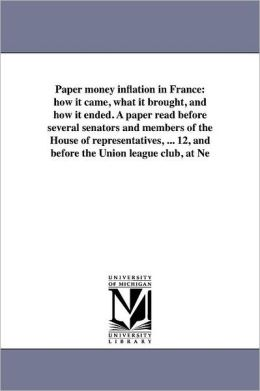 Paper Money Inflation In France