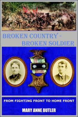 Broken Country - Broken Soldier: From Fighting Front To Home Front