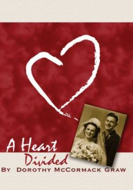 A Heart Divided: A War Bride at Home in Two Worlds