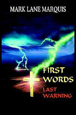 First Words: Last Warning