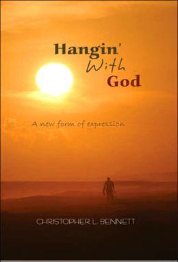 Hangin' with God