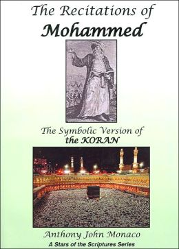 The Recitations of Mohammed: The Symbolic Version of the Koran(Stars of the Scriptures Series)