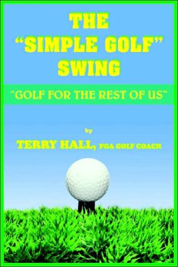 The Simple Golf Swing