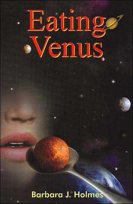 Eating Venus