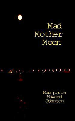 Mad Mother Moon