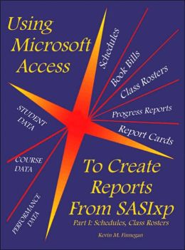 Using Microsoft Access to Create Reports from SASIxp