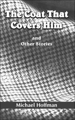 Coat That Covers Him: and Other Stories