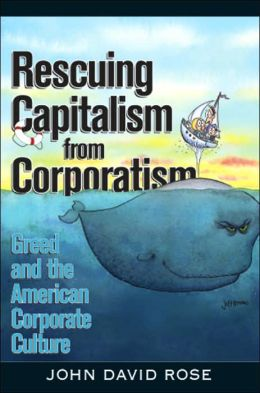 Rescuing Capitalism from Corporatism
