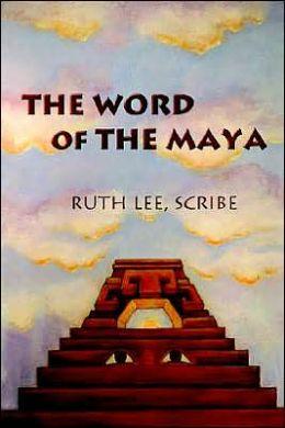 TheWord of the Maya