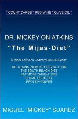 Dr Mickey on Atkins