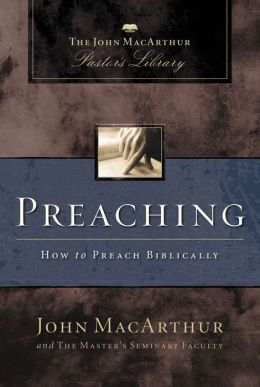 Preaching: How to Preach Biblically