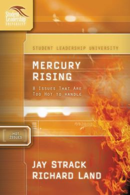 Mercury Rising: 8 Issues That Are Too Hot to Handle