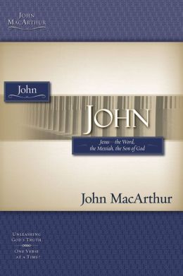 The MacArthur Bible Studies - John