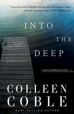 Into the Deep: A Rock Harbor Novel-Repackage