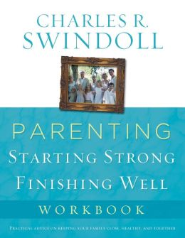 Parenting: From Surviving to Thriving Workbook