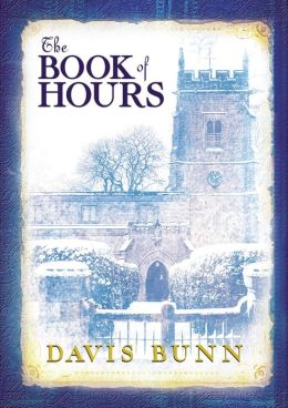 The Book of Hours: A Novel