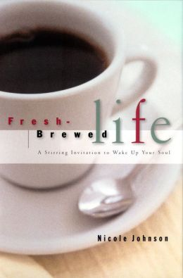 Fresh Brewed Life: A Wake-Up Call For Christian Women