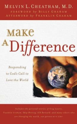 Make a Difference: Responding to God's Call to Love the World