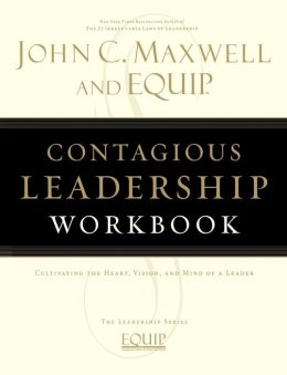 Contagious Leadership Workbook: The EQUIP Leadership Series