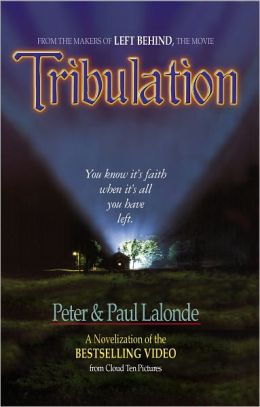 Tribulation: The Novel