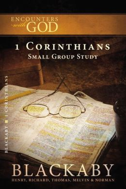 1 Corinthians: A Blackaby Bible Study Series