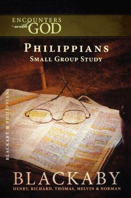 Philippians: A Blackaby Bible Study Series