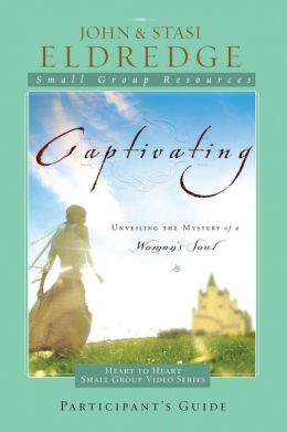 Captivating Heart to Heart Study Guide: An Invitation Into the Beauty and Depth of the Feminine Soul