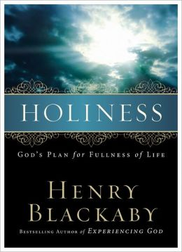 Holiness: God's Plan for Fullness of Life