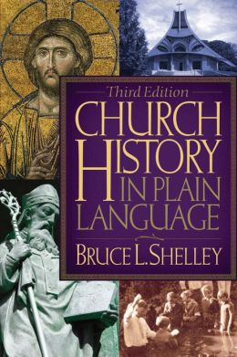 Church History in Plain Language: Updated 2nd Edition