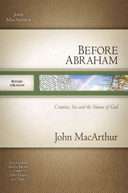 Before Abraham: Creation, Sin, and the Nature of God