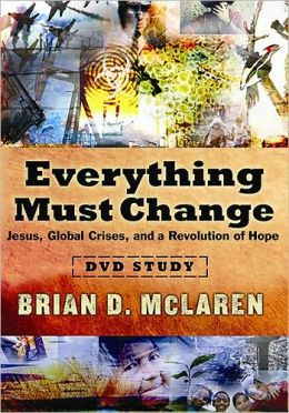 Everything Must Change DVD Study: Jesus, Global Crises, and a Revolution of Hope