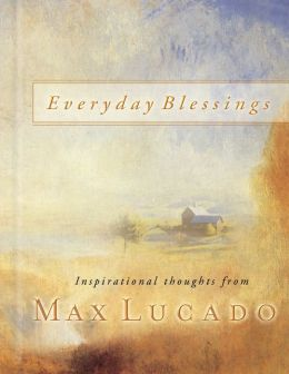 Everyday Blessings: 365 Days of Inspirational Thoughts