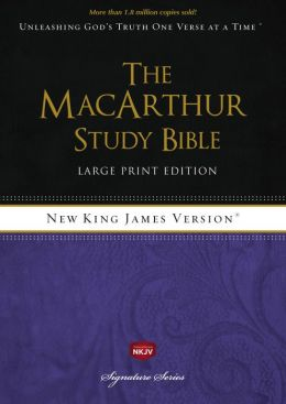 The MacArthur Study Bible Large Print, NKJV Edition