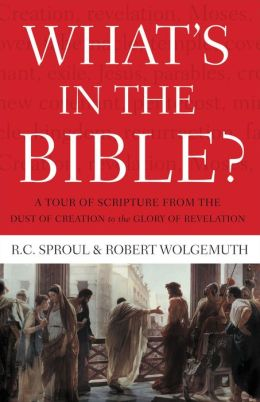 What's in the Bible?: A Tour of Scripture from the Dust of Creation to the Glory of Revelation