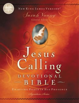 Jesus Calling Devotional Bible, NKJV: Enjoying Peace in His Presence