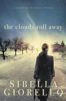 The Clouds Roll Away (Raleigh Harmon Series #3)