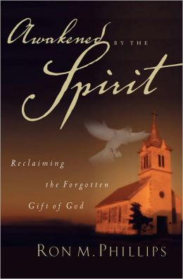Awakened by the Spirit: Reclaiming the Forgotten Gift of God