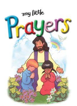 My Little Bible Series: My Little Prayers