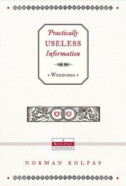 Practically Useless Information on Weddings