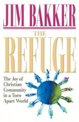 The Refuge: The Joy of Christian Community in a Torn-Apart World