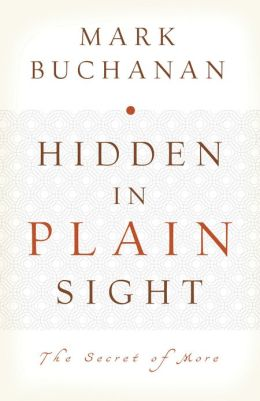 Hidden in Plain Sight: The Secret of More