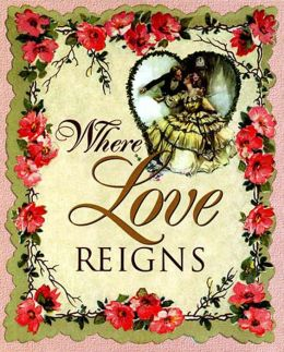 Where Love Reigns