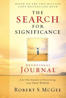 The Search for Significance Devotional Journal: A 10-week Journey to Discovering Your True Worth